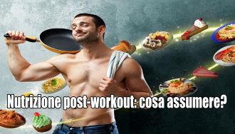 Nutrizione post-workout: cosa assumere e come farlo