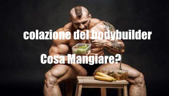 Cosa mangiano i campioni di bodybuilding a colazione