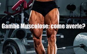 Aumento della massa muscolare sulle gambe