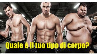 I tre diversi tipi di corpi: ectomorfo, esomorfo ed endomorfo